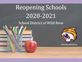 School District of Wild Rose Reopening Schools 2020-2021