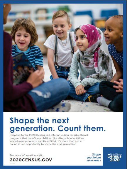 Census 2020 - Shape the next generation.  Count them.